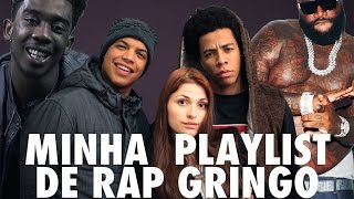PLAYLIST DE RAP GRINGO ft. (Uatafuke)