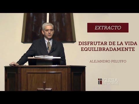 Disfrutar de la vida equilibradamente - Alejandro Peluffo - IBML