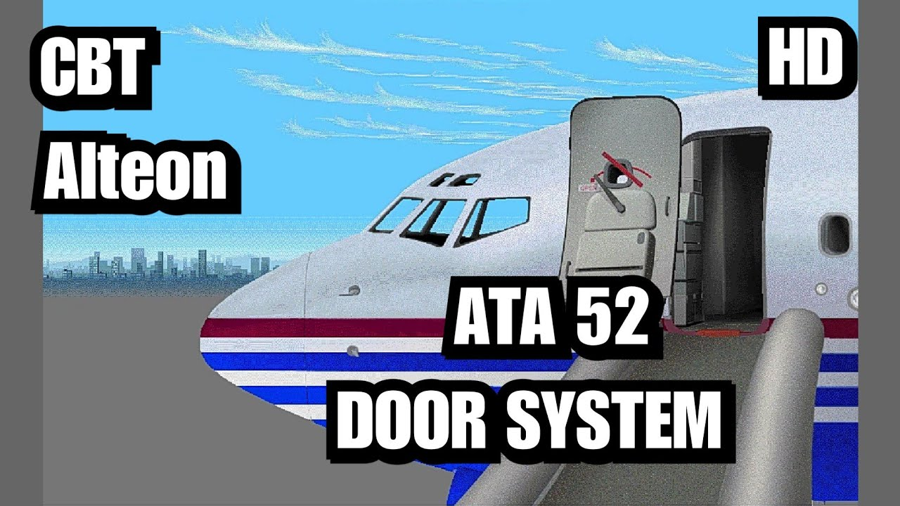 CBT ATA 52 DOOR SYSTEM BOEING 737-600/700/800/900 NG BY ALTEON ( ENGLISH )