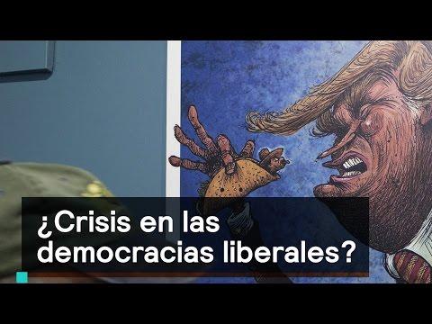 ¿Crisis en las democracias liberales? - Es la Hora de Opinar