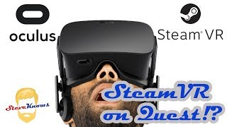 May We be able to Play SteamVR Games on Oculus Quest!? (ALVR Working on It!)
