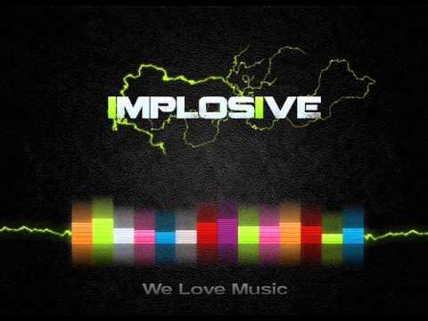 Implosive - (Xemron) - Pierwszy set