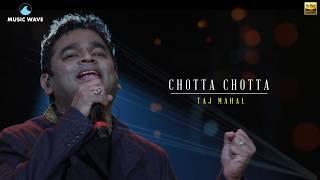An AR Rahman Musical | Chotta Chotta Nanaiyudhu in 24 Bit | Sujatha Mohan | Taj Mahal