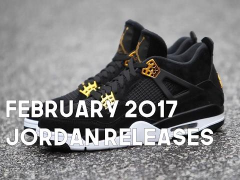 february 2017 jordan releases youtube