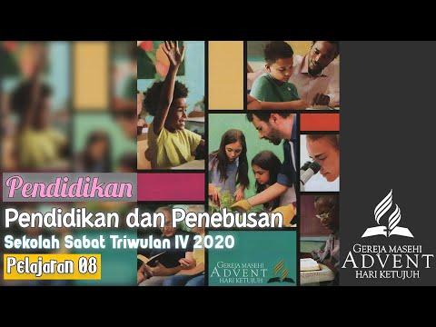 Sekolah Sabat Triwulan 4 2020 Pelajaran 8 Pendidikan Dan Penebusan (ASI)