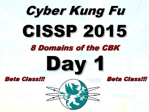 Larry Greenblatt's 8 Domains of CISSP - Day 1 (Update 2015 - CBK Domain Refresh)