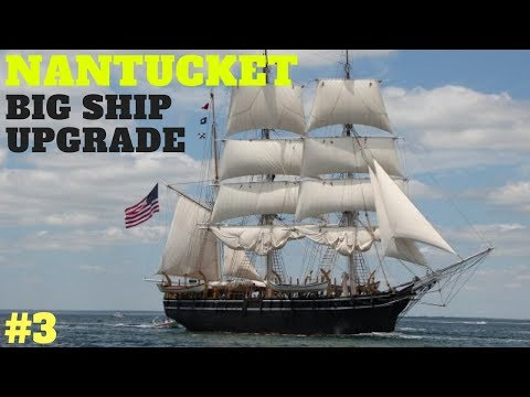 Nantucket Gameplay : How to Get the Big Ships FAST : Let's play & review Part 3, Nantucket game play