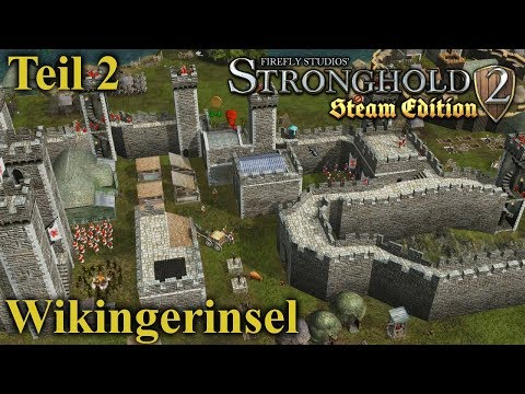 Wikingerinsel - Teil 2  - Stronghold 2 Steam Edition | Let's Play (German)