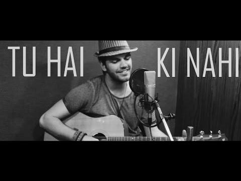 Tu Hai Ki Nahi - Roy | Cover by Avish Sharma | T-Series Online Contest Winner