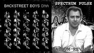 Backstreet Boys - DNA - Album Review