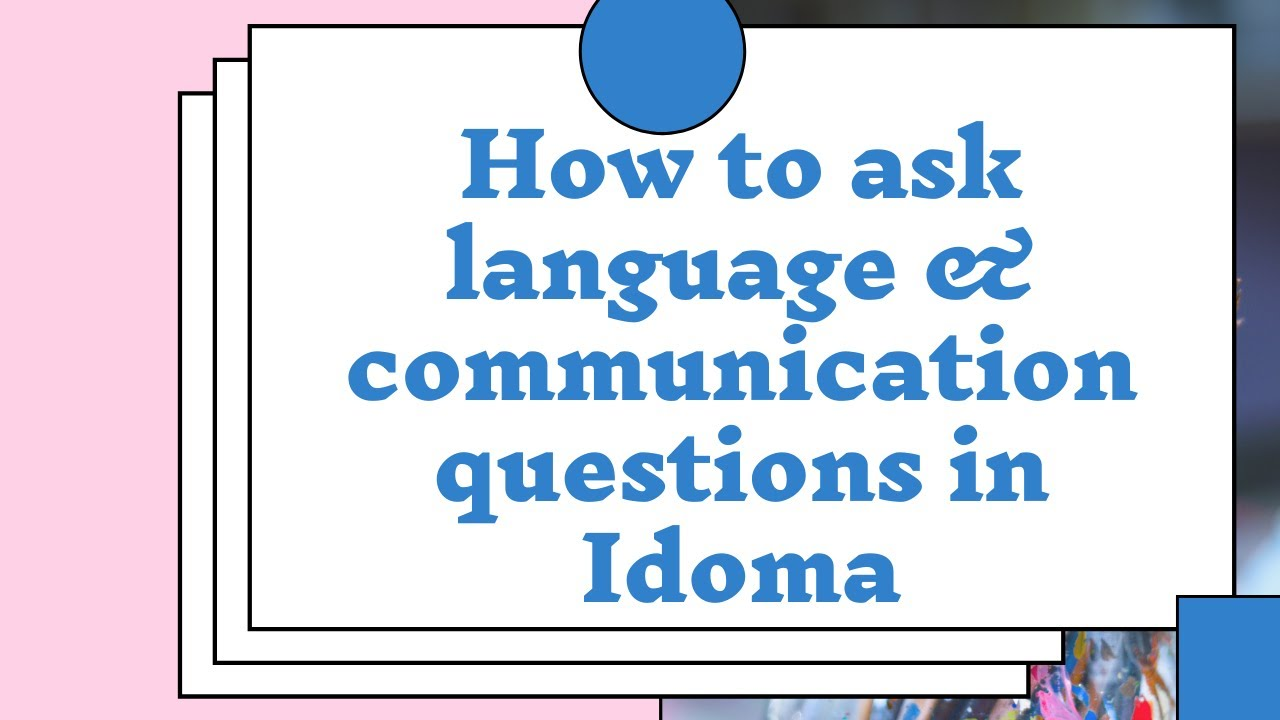 Download How to ask language & communication questions in Idoma