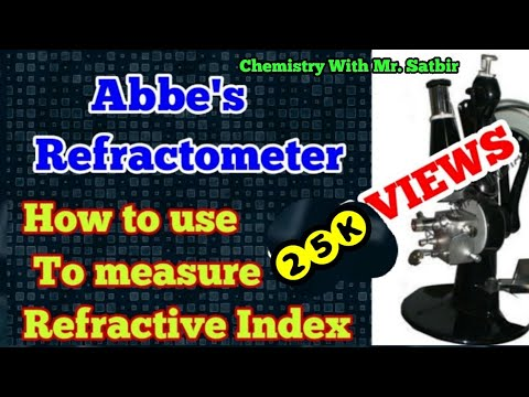 Abbe's refractometer || use and working || Mr. Satbir singh