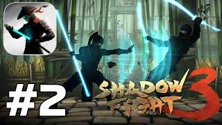 Shadow Fight 3 - RPG fighting in ninja style - Gameplay Walkthrough Part 2