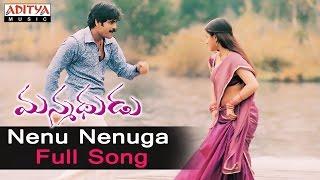 Watch & enjoy : nenu nenuga full song from manmadhudu movie,starring nagarjuna, sonali bindre buy now on itunes-http://apple.co/1k6rioz audio available on: s...