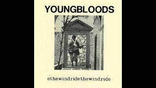 Youngbloods ♪ Ride the Wind