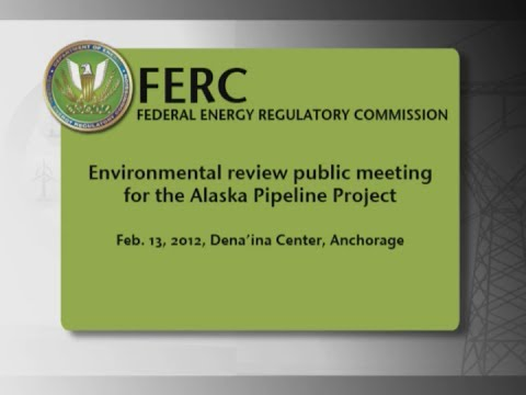 February 2012 Alaska Pipeline Project environmental impact scoping meeting