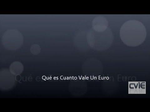Qu es cuanto vale un euro youtube for Cuanto vale un toldo