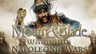 How To Download Mount and blades Warband :| Napoleonic Wars | (Multiplayer) 2016