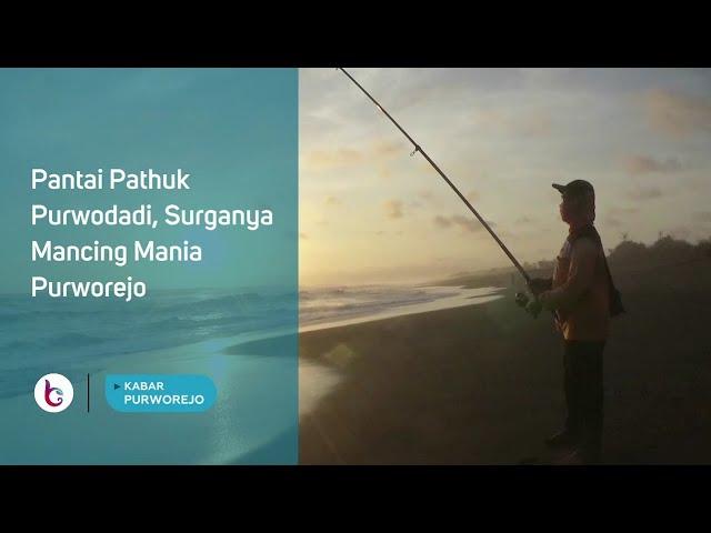 Pantai Pathuk Purwodadi, Surganya Mancing Mania Purworejo