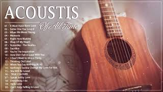 Beautiful Acoustic Love Songs 2020 Collection - Best Soft Acoustic Cover Of Popular Songs Of All Tim