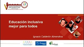 Plenaria: Educación Inclusiva Mejor para todos
