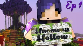 Harmony Hollow Modded SMP - Ep. 1 | MINECRAFT IS BACK!!