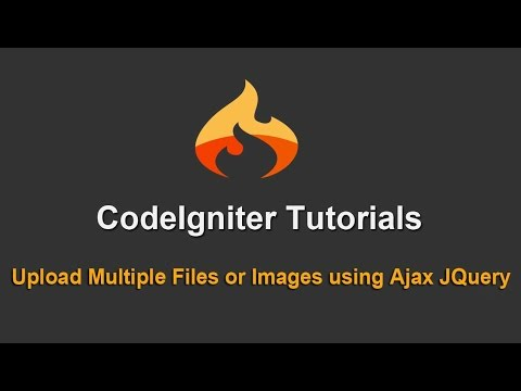 Upload Multiple Files or Images in Codeigniter using Ajax
