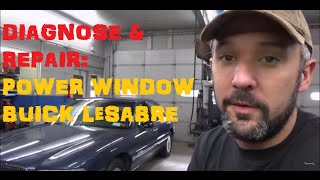 Diagnose and Replace: Power Window Motor  Buick LeSabre