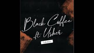 BLACK COFFEE ft USHER - LALALA