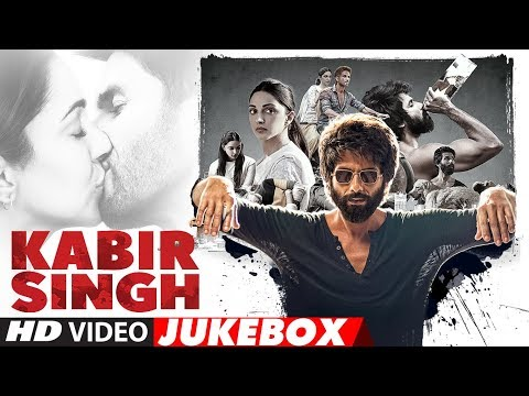 VIDEO JUKEBOX:  Kabir Singh | Shahid Kapoor, Kiara Advani | Sandeep Reddy Vanga