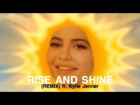 Eric White - Kylie Jenner Rise and Shine Remix (OMG)