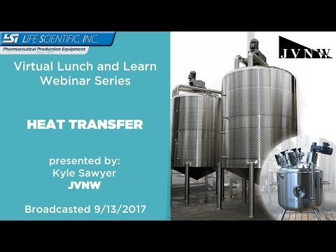 Life Scientific Lunch and Learn Series - JVNW - Heat Transfer