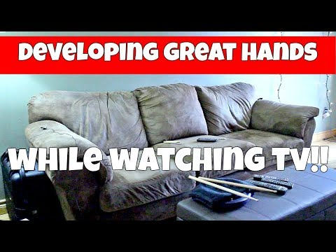 DEVELOPING GREAT HANDS While WATCHING TV! - Benefits Of Practicing On The Couch!