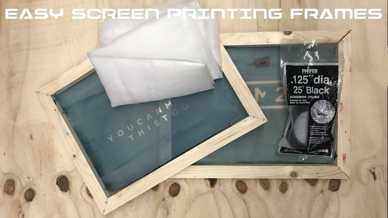 diy screen printing frames youtube