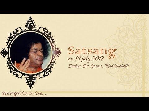 Divine Satsang Live from Muddenahalli : 19 July 2018