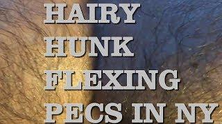 🦍💪 HAIRY HUNK FLEXING PECS IN NY - TheStreetFlexer