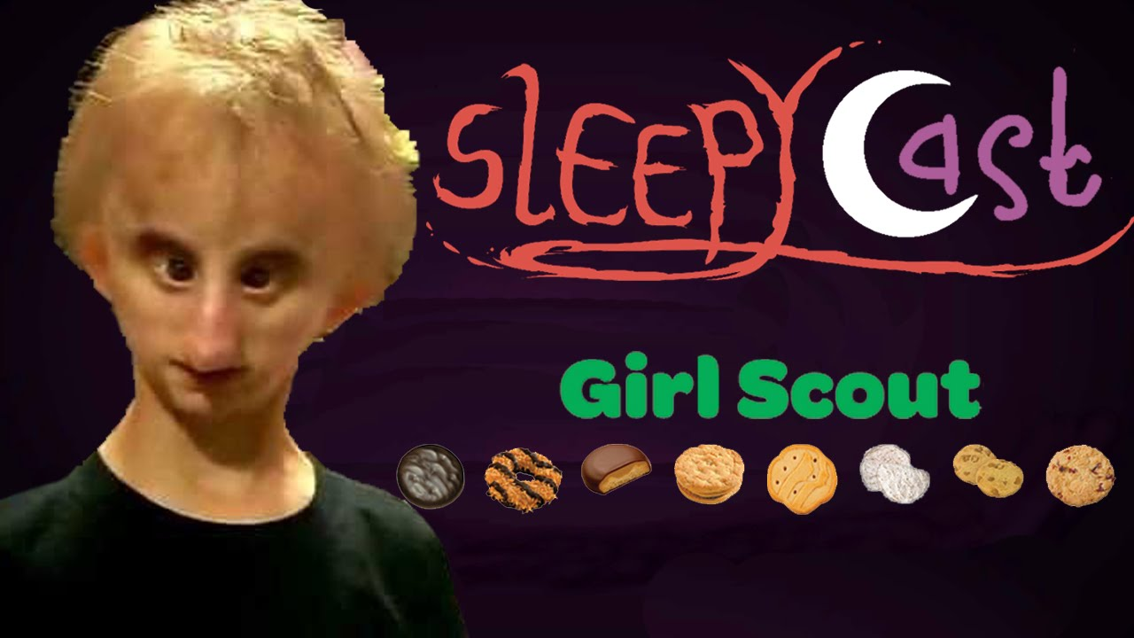 chicken boy girl scout cookies   best of sleepycast   youtube