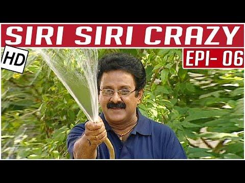 Siri Siri Crazy | Tamil Comedy Serial | Crazy Mohan | Episode  6 | Kalaignar TV