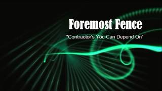 Foremost Fence Giving You Top Vinyl Fence Contractor And Vinyl Fence