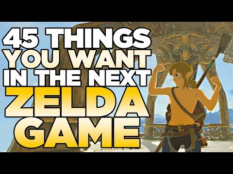 45 Things YOU Want in the New Zelda Game  Austin John Plays