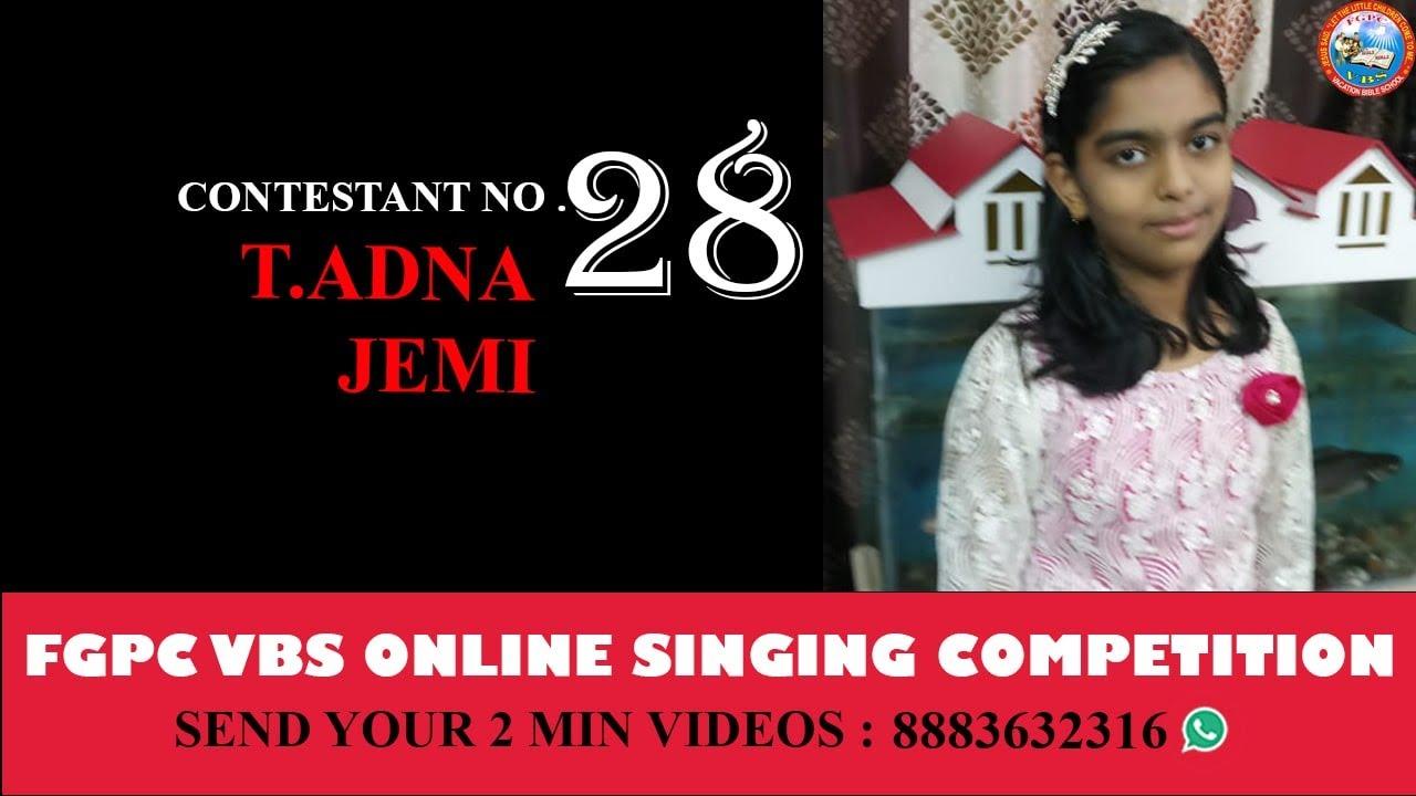 Download ONLINE SINGING COPMETITION || FGPC VBS 2021 || Contestant No.28 || T.ADNA JEMI || FGPC Nagercoil