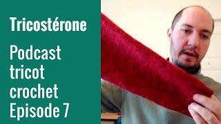 podcast tricot épisode 7