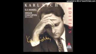 G. F. Händel, op. 7 n. 3 - Organ Concert in B flat major - Karl Richter - II. Organo ad lib (Adagio