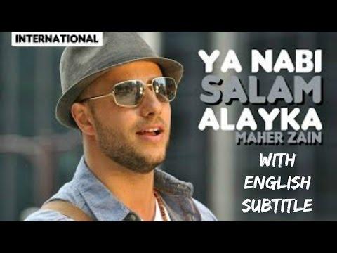 Maher Zain - Ya Nabi Salam Alayka Arabic With English Subtitle