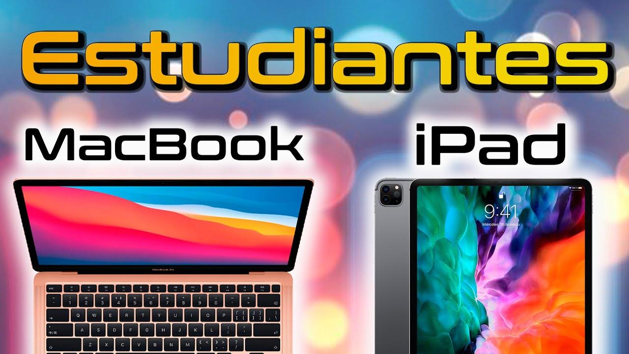 MacBook o iPad Para ESTUDIANTES 2021📚 ¿CUÁL COMPRO?