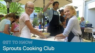 Get To Know Sprouts Cooking Club