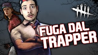 FUGA DAL TRAPPER - Dead by Daylight ITA