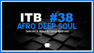 HOUSE DJ MIX #38  AFRO DEEP SOUL - IN THE BOX