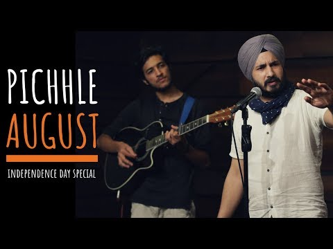 पिछले अगस्त | Pichhle August - Ramneek Singh ft. Hasan Baldiwala (Independence Day Special)