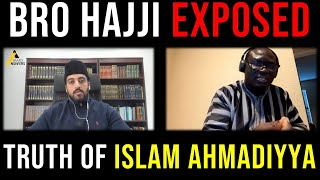 Bro Hajji Exposed by a Convert to Islam Ahmadiyyat : Response to Ahmadiyyat Under the Microscope
